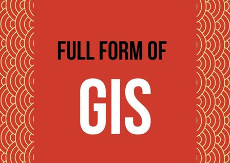GIS Full form stands for