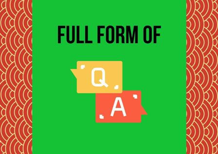 QA Full form stands for